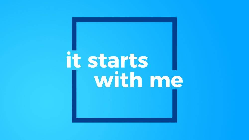 It Starts With Me Image