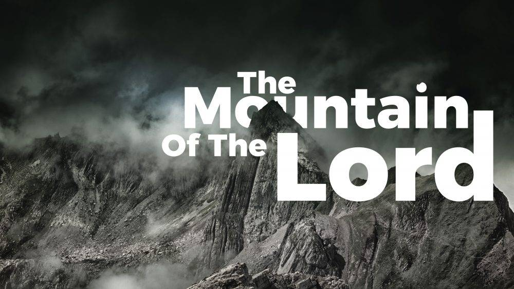 The Mountain of the Lord Image