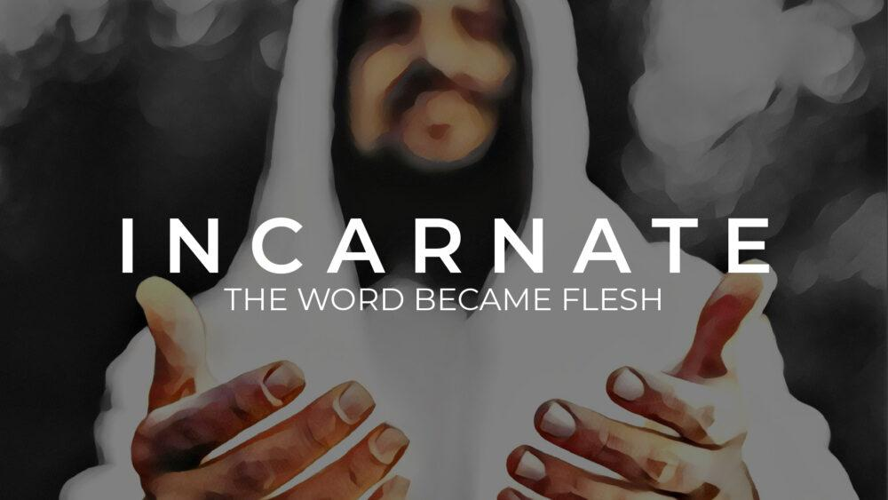 Incarnate: The Book of John